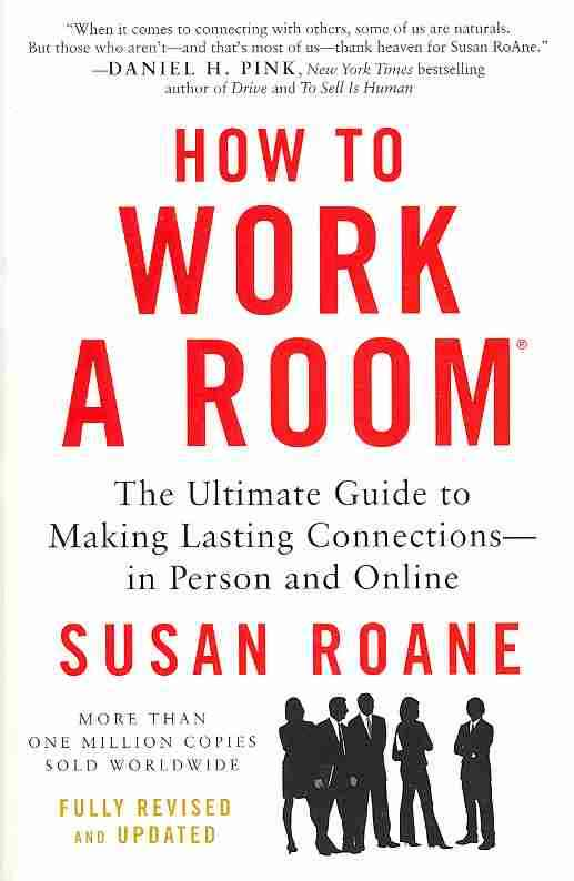 How to Work a Room, 25th Anniversary Edition By RoAne, Susan